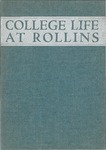College Life at Rollins: The Spirit of Rollins by Rollins College