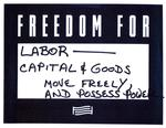 Freedom for Labor by Anonymous Patron Olin Library